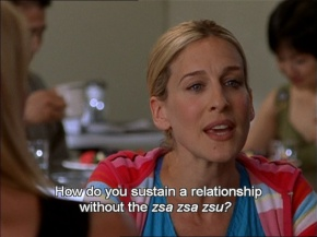 You Gotta Have That Zsa Zsa Zsu