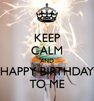 keep_calm_and_happy_birthday_to_me_27_xlarge