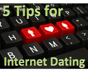 5 Tips for Internet Dating