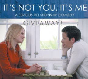 "GIVEAWAY: ""It's Not You, It's Me"""
